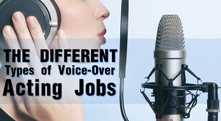 The-Different-Types-of-Voice-Over-Acting-Jobs
