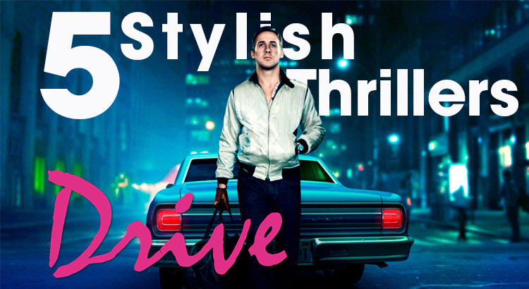 5-Stylish-Thrillers-to-Watch-if-You-Liked